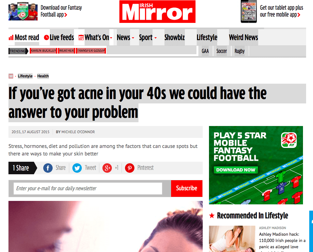 Irish Mirror: 'If you've got acne in your 40s we could have the answer to your problem'